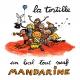 LA TORTILLE, UN BAL TOUT NEUF MANDARINE