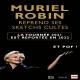 MURIEL ROBIN -reporté 23/01/22